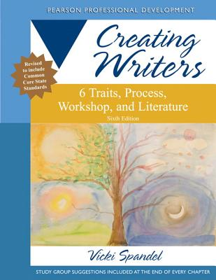 Creating Writers By Spandel, Vicki