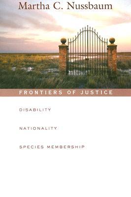 Frontiers of Justice By Nussbaum, Martha C.