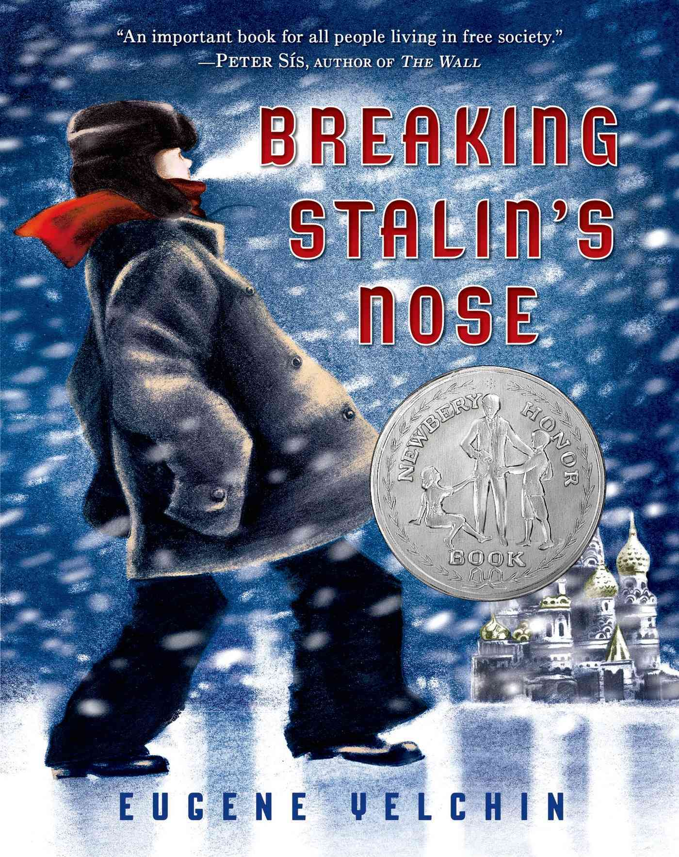 Breaking Stalin's Nose By Yelchin, Eugene/ Yelchin, Eugene (ILT)
